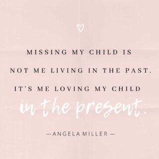 "Let us know who you're missing and anything you'd like to share about them. We love remembering your precious children with you and saying their names. • ""Missing my child is not me living in the past. It's me loving my child in the present."" © Angela Miller // A Bed For My Heart • Get the #1 best-selling book, ""You Are the #Mother of All #Mothers."" A gorgeous #gift #book for #grieving #moms. Link in bio. ABedForMyHeart.com/shop/ • #truth #abedformyheart #grief #loss #childloss #angelamiller #loveneverdies #saytheirnames #writersofinstagram #authorsofinstagram"